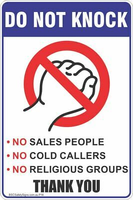Do Not Knock No Sales People, No Cold Callers, No Religious Groups Thank You Saf