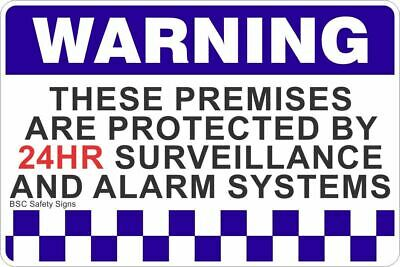 Warning These Premises Are Protected By 24HR Surveillance And Alarm Systems (Lan