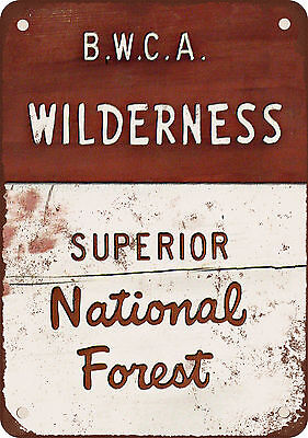 """7"""" x 10"""" Metal Sign - BWCA Wilderness Superior National Forest - Vintage Look Re"""