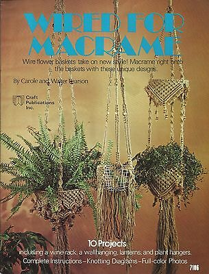 Wired for Macrame Carole Walter Bearson Vintage Pattern Book NEW 1977