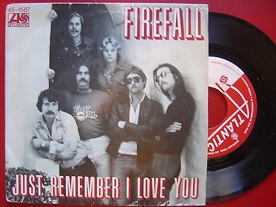 FIREFALL just remember I love you / just think SPANISH 45 ATLANTIC 1977