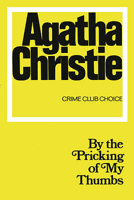 By the Pricking of My Thumbs (Agatha Christie Facsimile Edtn)-ExLibrary