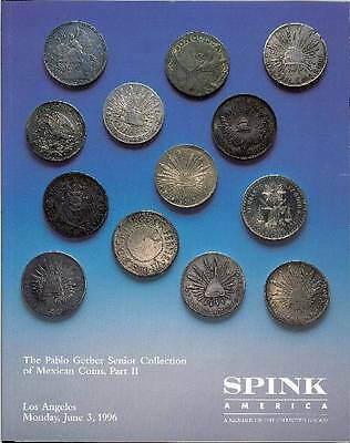 Spink June 3, 1995 The Pablo Gerber Senior Collection of Mexican Coins, Part II