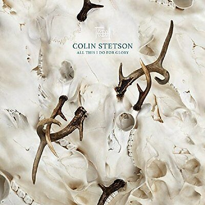 COLIN STETSON All This I Do For Glory LP Nuovo