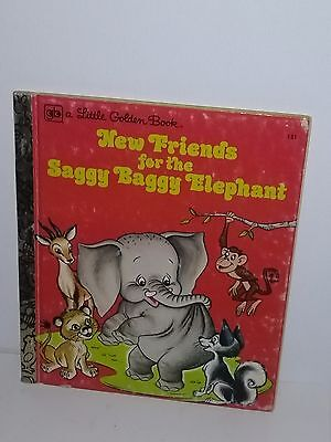 A Little Golden Book -New Friends for the THE SAGGY BAGGY ELEPHANT 1976 #131
