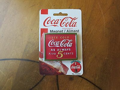 """Coca Cola Magnet """"Ice Cold As Always Five 5 Cents"""""""