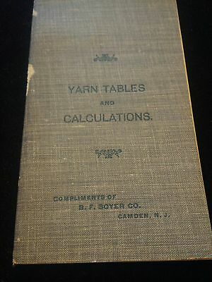 1905 Yarn table & calculations for worsted woolen cotton linen and silk booklet