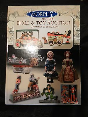 Morphy Auction Catalog Doll & Toy Auction September 23 & 24, 2016 BRAND NEW