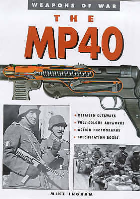 The MP-40 (Weapons of War)-ExLibrary