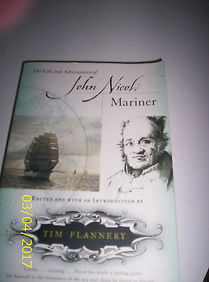 The Life and Adventures of John Nicol, Mariner by Flannery Tim (Paperback /...