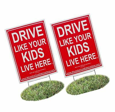2 Pack - Drive Like Your Kids Live Here Yard Sign Slow/Children At Play Remin...