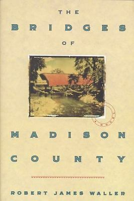 The Bridges of Madison County by Robert James Waller (1992, Hardcover)