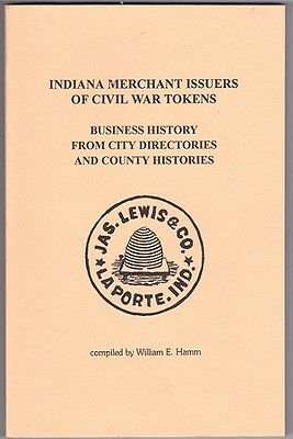 Book, Indiana Merchant Issuers of Civil War Store Card Tokens... FREE SHIPPING
