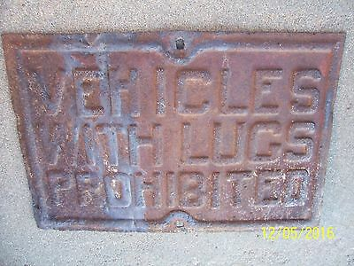 Vintage Vehicles With Lugs Prohibited Embossed Metal Farm Tractor Road Sign