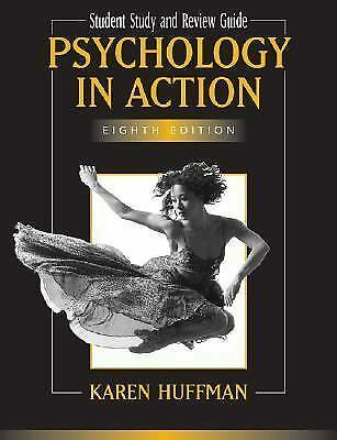 Psychology in Action by Karen Huffman (2006, Paperback, Student Edition of Text…