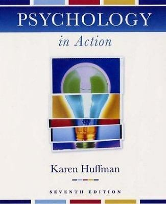 Psychology in Action by Mark Vernoy and Karen Huffman (2003, Hardcover, Revised)