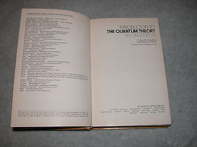 Introduction to the Quantum Theory, by David Park, Hardcover, Second Edition