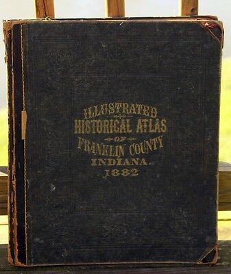 Antique 1882 Illustrated Historical Atlas Of Franklin County Indiana