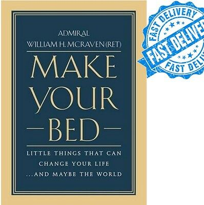 Make Your Bed by William H. McRaven (2017, Hardcover)