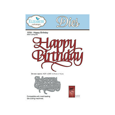 Happy Birthday 2 1161 Elizabeth Craft Design Die