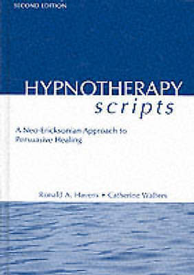 Hypnotherapy Scripts by Ronald A. Havens New Hardback Book