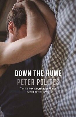 Down the Hume by Peter Polites Paperback Book