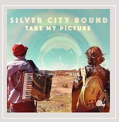 Silver City Bound-Take My Picture  (US IMPORT)  CD NEW