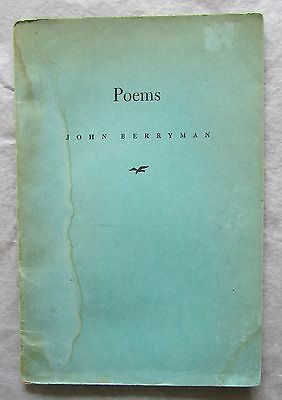 """LIMITED EDITION  JOHN BERRYMAN  """"POEMS""""  1st/1st 1942 New Directions First Book"""