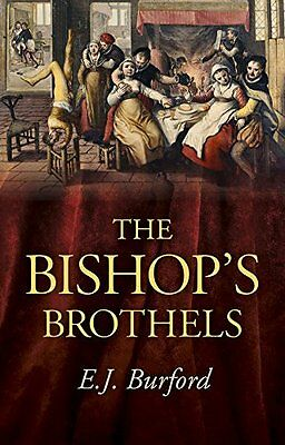 The Bishop's Brothels, E. J. Burford, New Book