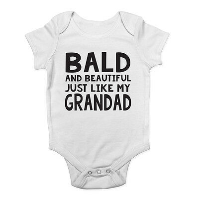 Bald and Beautiful Just Like my Grandad Cute Boys and Girls Baby Vest Bodysuit