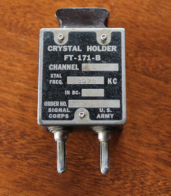 Crystal Holder FT-171-B XTal Freq 3970 KC US Army Signal Corps