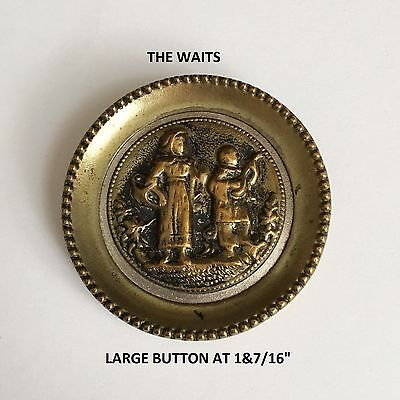 "Nice Large Antique Picture Button ""the Waits"" In Stamped Brass"