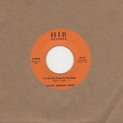 luther Ingrams Orch - Exus Trek / Its All The Same To You babe - HIB 2nd - North