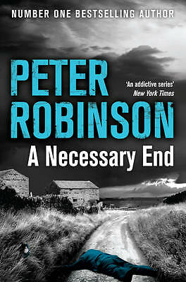 A Necessary End (The Inspector Banks Series), Robinson, Peter, New Book