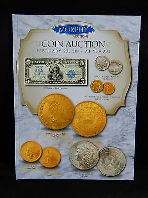Morphy Auction Catalog Coin Auction February 23, 2017 BRAND NEW
