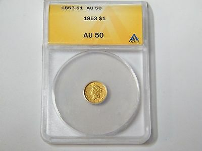 1853 1 dollar gold coin ANACS AU 50 Gold Label. No Jewelry No cleaned Certified