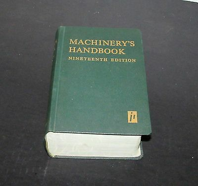 "Machinery""s Handbook 19th Edition VG"