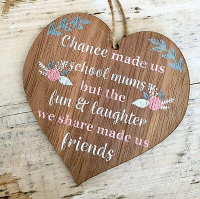 Handmade Wooden Friend Chance Made Us School Mums Craziness Plaque Birthday Gift