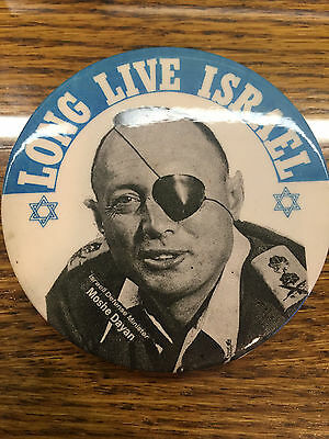 """Moshe Dayan Long Live Isreal Jewish Power   Pinback Button About 3-1/2"""""""