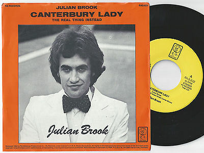 JULIAN BROOK Canterbury Lady / The Real Thing Instead Danish Pop 45PS 1982.