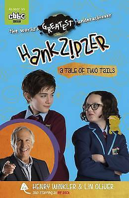 Hank Zipzer: A Tale of Two Tails by Henry Winkler, Lin Oliver-9781406355789-F066