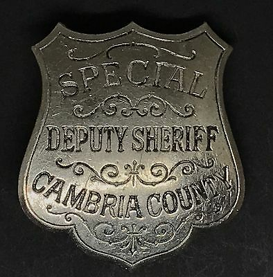 VINTAGE OBSOLETE SPECIAL DEPUTY SHERIFF CAMBRIA COUNTY Collector's Police Badge