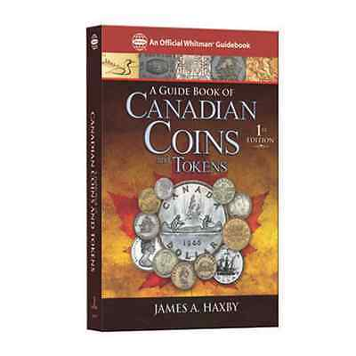 A GUIDE BOOK OF CANADIAN COINS by James A. Haxby
