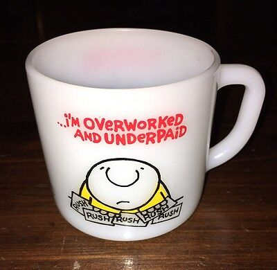 "Vintage 1977 Milk Glass Ziggy Coffee Mug ""I'm overworked and underpaid""  Federal"
