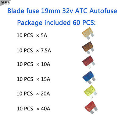 Package included 60 PCS 19mm 32V ATC Autofuse 5A/7.5A/10A/15A/20A/40A Blade Fuse