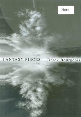 Bourgeois - Fantasy Pieces For Horn