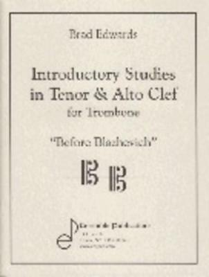 Introductory Studies In Tenor & Alto Clef Trombone