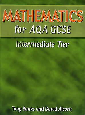 Mathematics for AQA GCSE: Intermediate Tier-ExLibrary