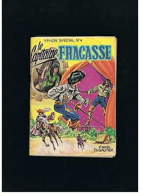 Yphon Special N°4 Le Capitaine Fracasse S.e.g 1969