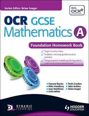 OCR GCSE Mathematics A - Foundation Homework Book (Dynamic Learning)-ExLibrary